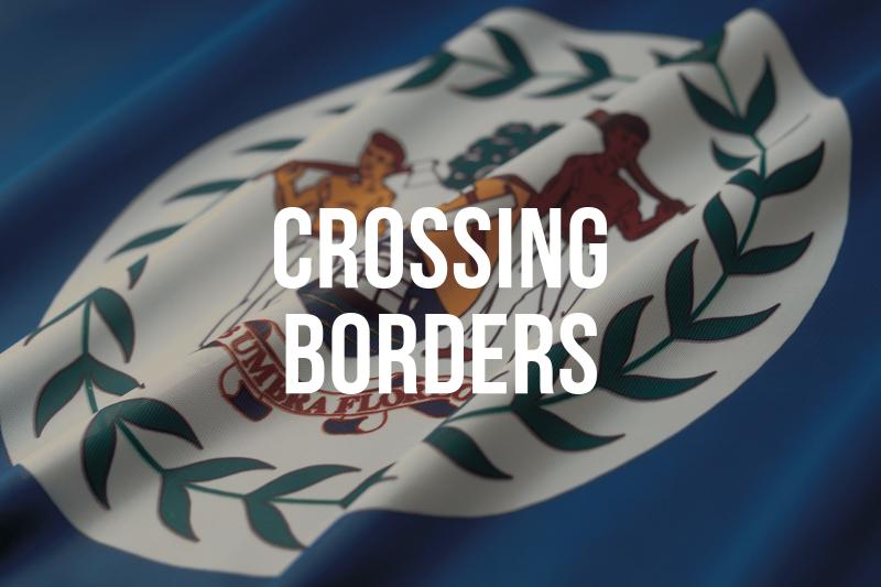 Crossing Borders (Belize/Mexico/Guatemala)